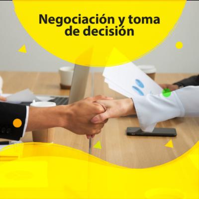 Negociación y toma de decisión